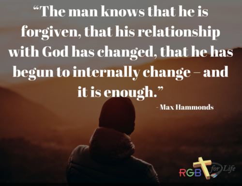 """The man knows that he is forgiven, that his relationship with God has changed, that he has begun to internally change – and it is enough."""