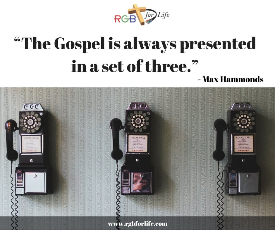 "RGB4Life - ""The Gospel is always presented in a set of three."""