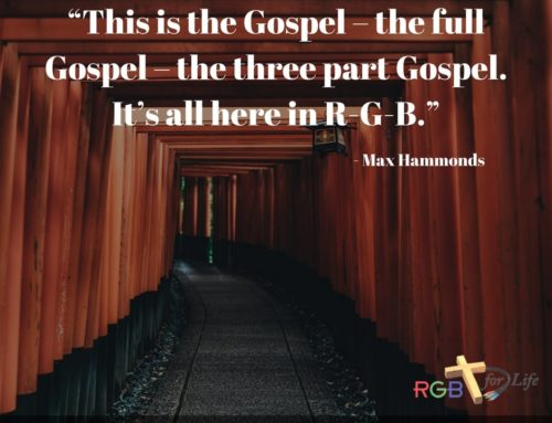 This is the Gospel – the full Gospel – the three part Gospel. It's all here in R-G-B.""