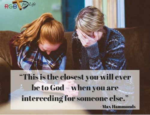"""""""This is the closest you will ever be to God – when you are interceding for someone else."""""""
