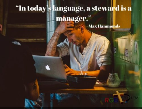 """""""In today's language, a steward is a manager."""""""