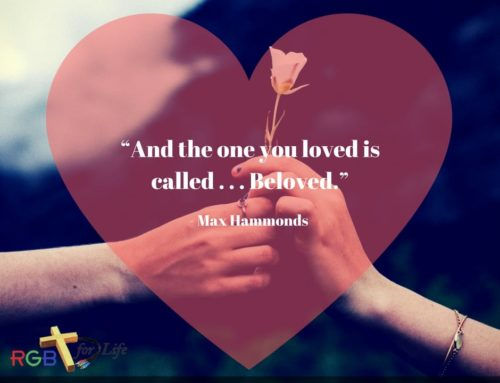 """And the one you loved is called . . . Beloved."""
