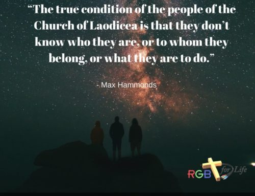 """The true condition of the people of the Church of Laodicea is that they don't know who they are, or to whom they belong, or what they are to do."""