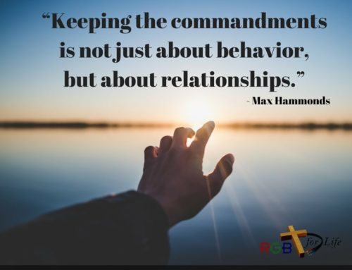 """Keeping the commandments is not just about behavior, but about relationships."""