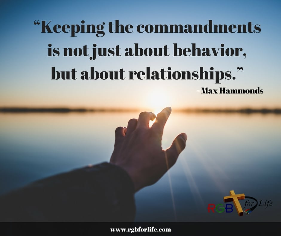 "RGB4Life - ""Keeping the commandments is not just about behavior, but about relationships."""