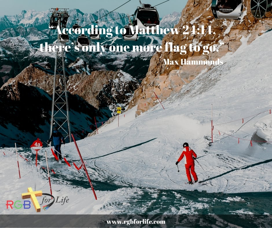 """RGB4Life - """"According to Matthew 24:14, there's only one more flag to go."""""""